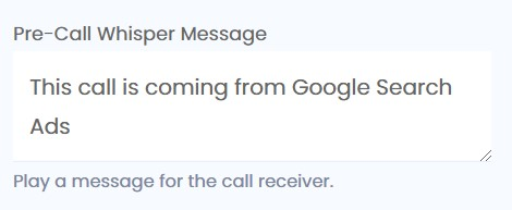 pre-call whisper message example for Google Ads